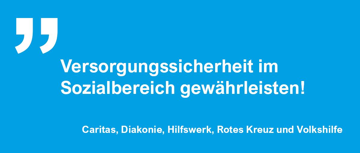Die großen Hilfsorganisationen appellieren an Bund und Länder: Versorgungssicherheit im Sozialbereich gewährleisten!